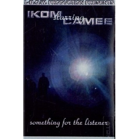 DJ Ikom & Camee - Something for the listeners