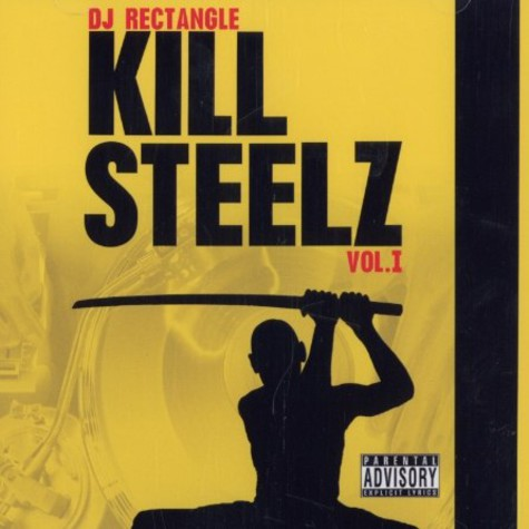 DJ Rectangle - Kill steelz volume 1