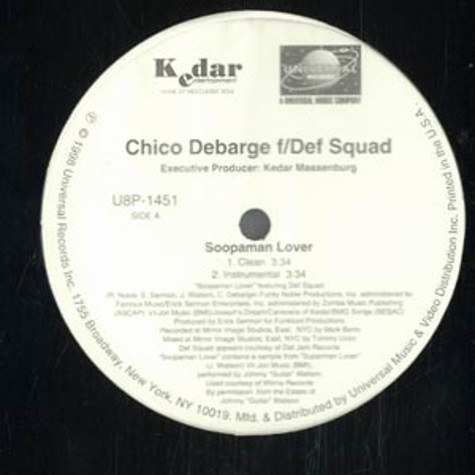 Chico DeBarge - Soopaman lover feat. Def Squad