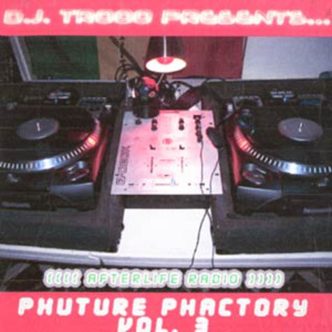DJ Trooo presents - Afterlife radio - phuture phactory volume 3