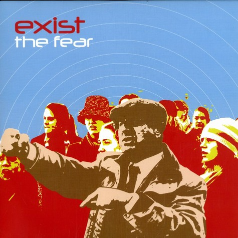 Exist - The fear