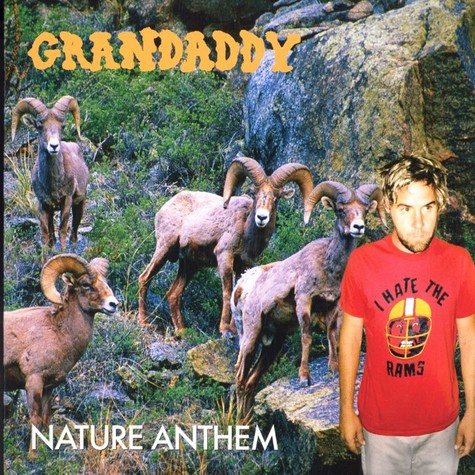 Grandaddy - Nature anthem