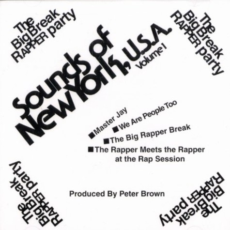 Sounds Of New York - Volume 1 - the big break rapper party