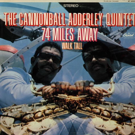 Cannonball Adderley Quintet, The - 74 Miles Away / Walk Tall