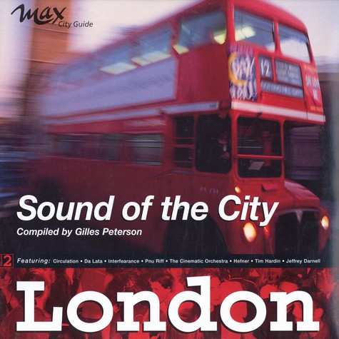 Sound Of The City - London by Gilles Peterson
