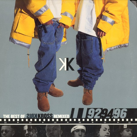 Kris Kross - The Best Of Kris Kross - Remixed - 92, 94, 96