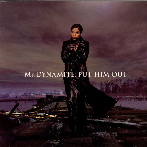 Ms. Dynamite - Put Him Out