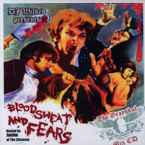 DJ Wicked - Blood, sweat and fears - the Grayskul mix cd