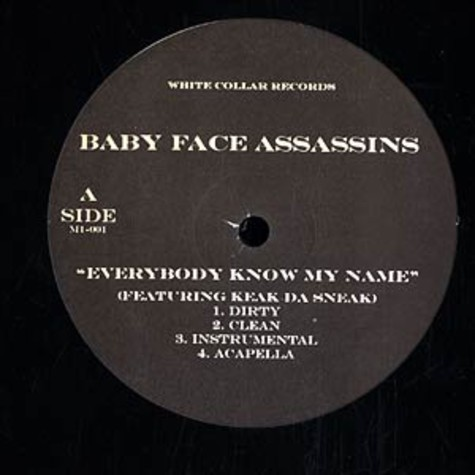 Baby Face Assassins - Everybody know my name feat. Keak Da Sneak