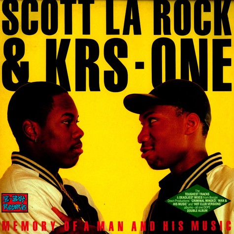 Scott La Rock & KRS-One - Memory of a man and his music