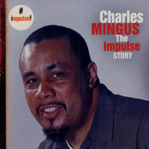 Charles Mingus - The Impulse story