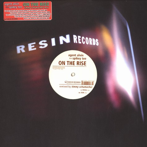 Agent Alvin & Spikey Tee - On the rise remixes