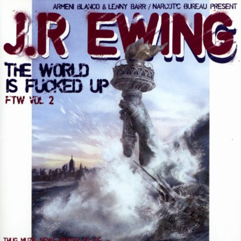 Jr.Ewing - Fuck the world volume 2 - the world is fucked up