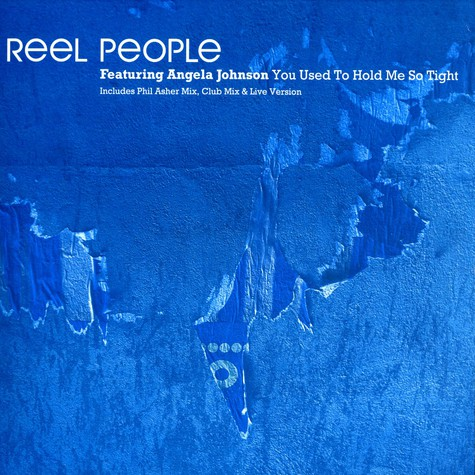 Reel People - You used to hold me so tight feat. Angela Johnson