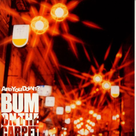 Bum On The Carpet - Are you down ? feat. Kid Sublime