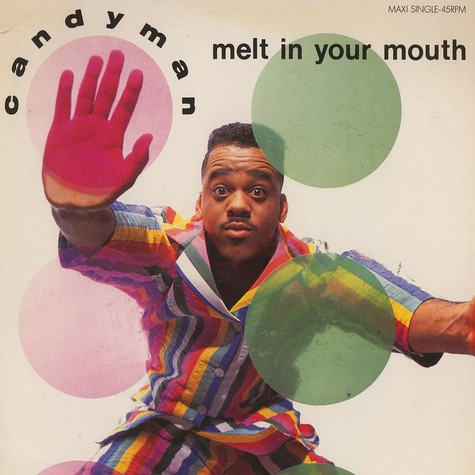 Candyman - Melt in your mouth