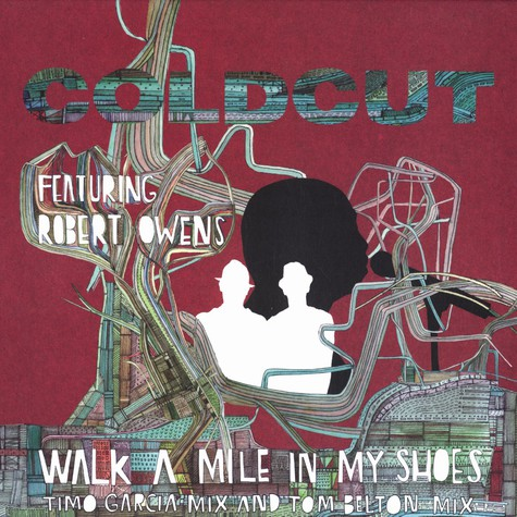 Coldcut - Walk a mile in my shoes feat Robert Owens remixes