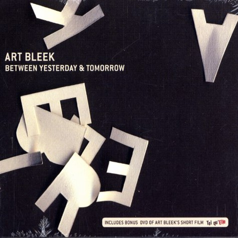 Art Bleek - Between yesterday & tomorrow