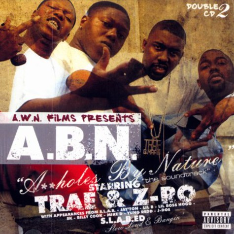 Trae & Z-Ro - A.B.N. (assholes by nature)