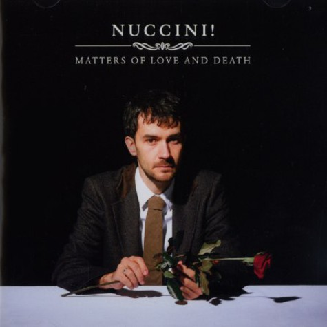 Nuccini! - Matters of love and death