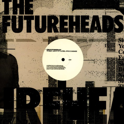 Futureheads, The - Worry about it later Switch remix