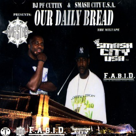 DJ PF Cuttin & Smash City U.S.A. present - Our daily bread