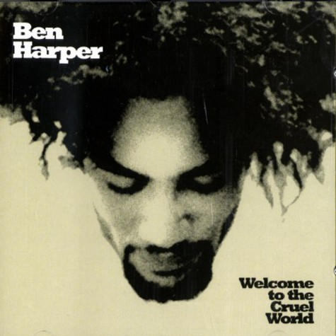 Ben Harper - Welcome to the cruel world