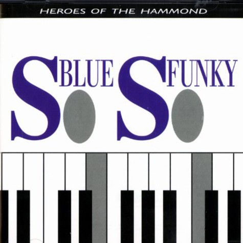 So Blue So Funky - Volume 1