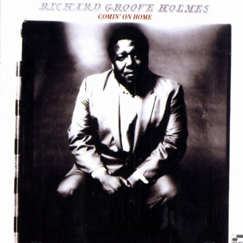 Richard Groove Holmes - Comin' on home