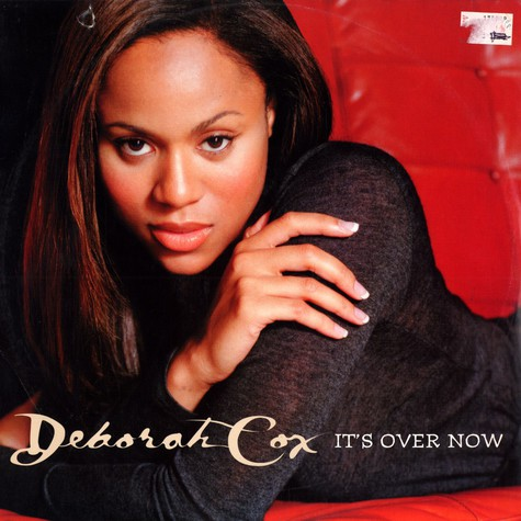 Deborah Cox - Its's over now Remixes