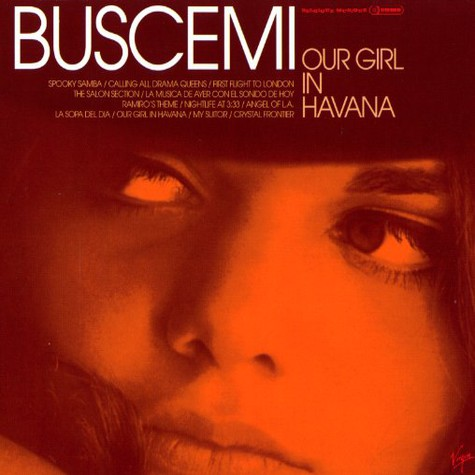 Buscemi - Our girl in Havanna