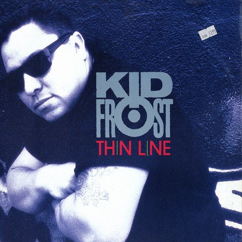 Kid Frost - Thin line