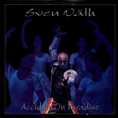 Sven Väth - Accident in paradise