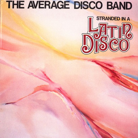 Average Disco Band, The - Stranded in a latin disco