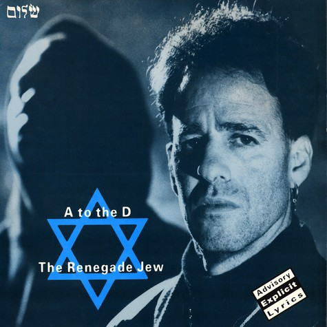 A To The D - The renegade jew EP