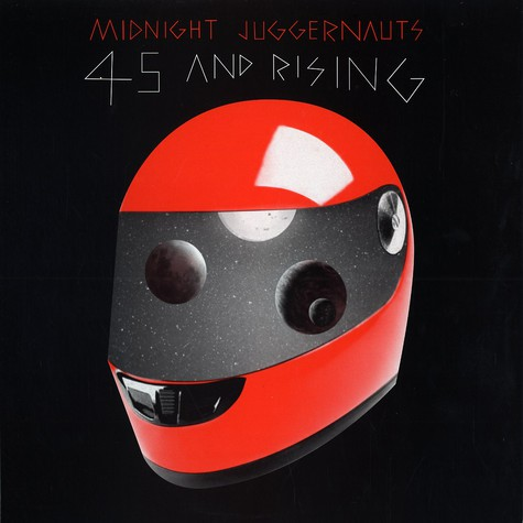 Midnight Juggernauts - 45 & Rising