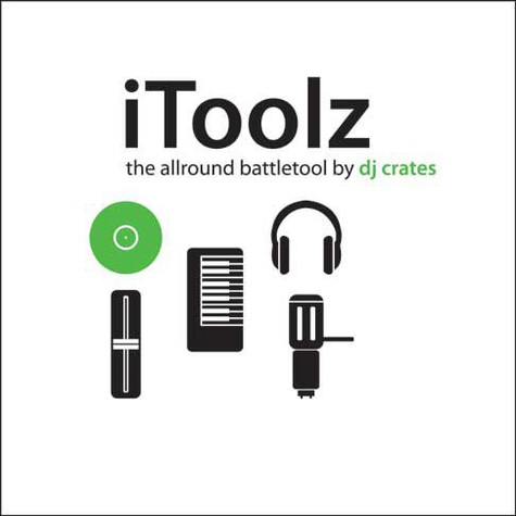 DJ Crates - iToolz - the allround battle weapon