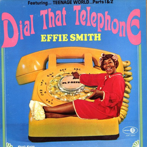 Effie Smith - Dial that telephone