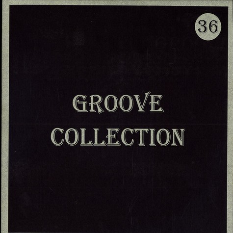 Groove Collection - Volume 36