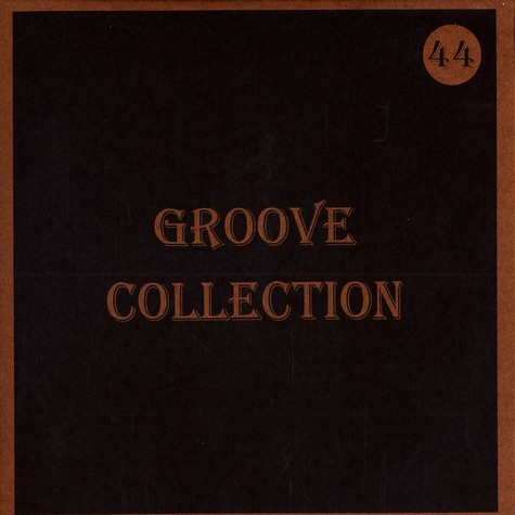 Groove Collection - Volume 44