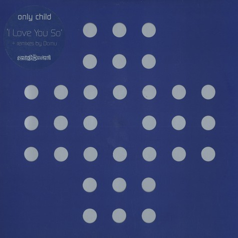Only Child - I love you so