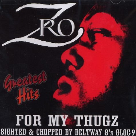 Z-Ro - For my thugz - greatest hits
