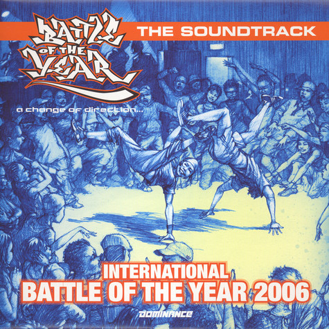 International Battle Of The Year - 2006 - the soundtrack