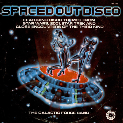Galactic Force Band, The - Spaced out disco