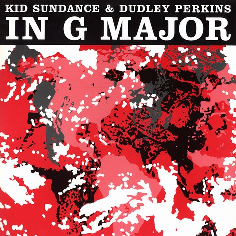 Kid Sundance & Dudley Perkins - In G Major EP