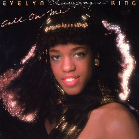 Evelyn Champagne King - Call on me