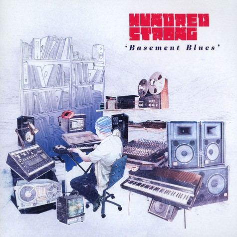 Hundred Strong - Basement blues