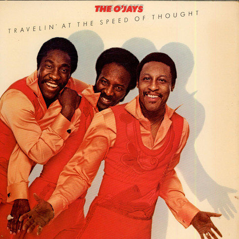 O'Jays, The - Travelin' At The Speed Of Thought