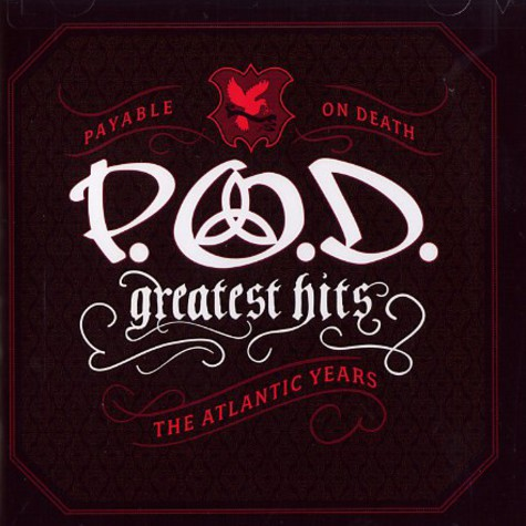 P.O.D. - Greatest hits - the Atlantic years
