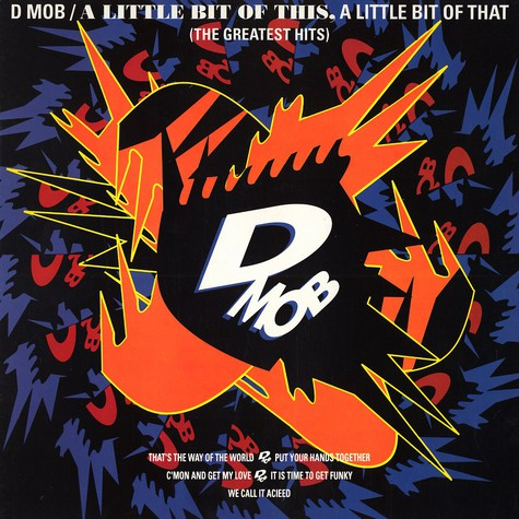 D Mob - A little bit of this, a little bit of that - the greatest hits